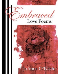 Embraced, JoAnna O'Keefe - Blue Note Publications, Inc