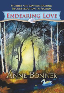 Endearing Love, Anne Bonner - Blue Note Publications, Inc