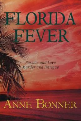 Florida Fever, Anne Bonner - Blue Note Publications, Inc