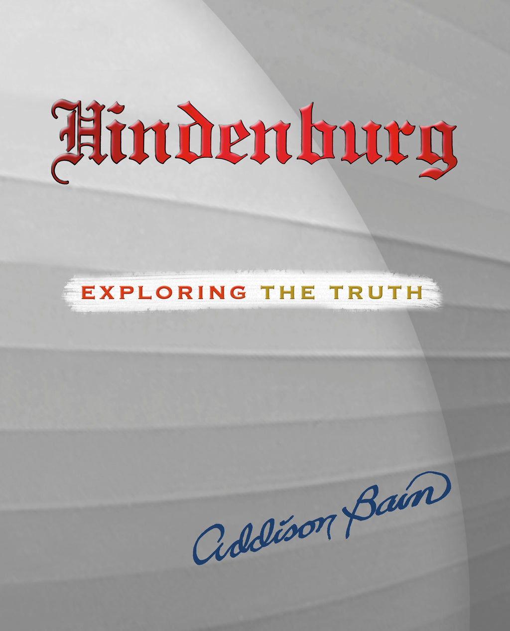 Hindenburg, Addison Bain, PH.D. - Blue Note Publications, Inc