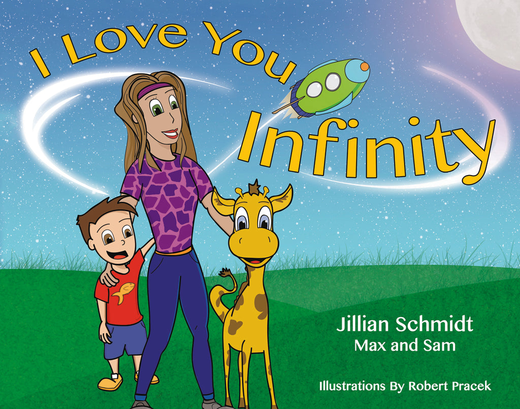 I Love You Infinity, Jillian Schmidt - Blue Note Publications, Inc
