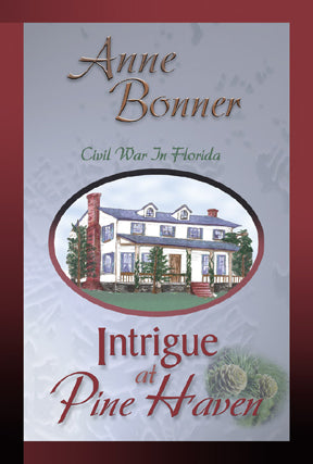 Intrigue At Pine Haven, Anne Bonner - Blue Note Publications, Inc