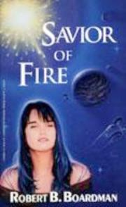 Savior Of Fire, Robert B. Boardman - Blue Note Publications, Inc