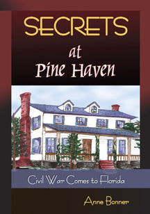 Secrets At Pine Haven, Anne Bonner - Blue Note Publications, Inc