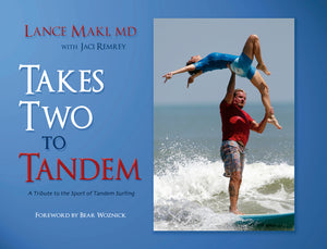 Takes Two to Tandem, Lance Maki, MD - Blue Note Publications, Inc