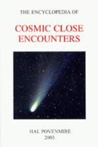 The Encyclopedia of Cosmic Close Encounters, by Hal Povenmire - Blue Note Publications, Inc