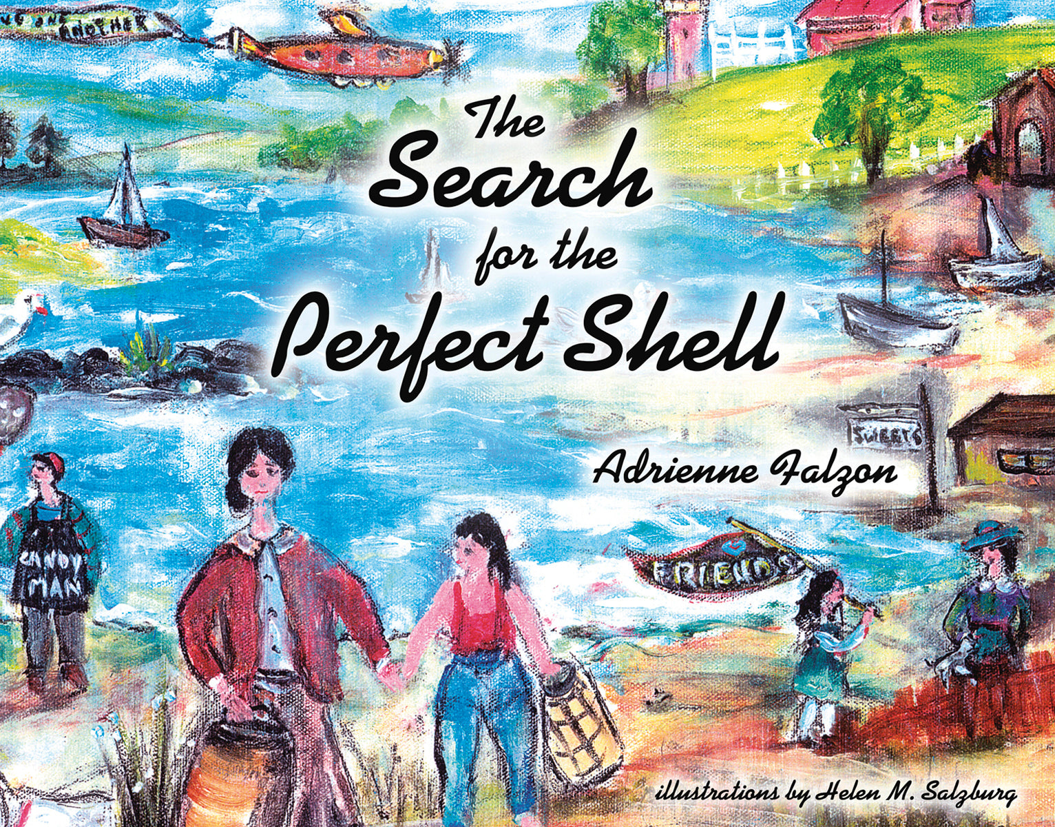 The Search For The Perfect Shell, Adrienne Falzon - Blue Note Publications, Inc