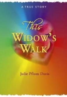 This Widow's Walk, Julie Pflum Davis - Blue Note Publications, Inc