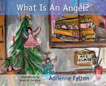 What Is An Angel?, Adrienne Falzon - Blue Note Publications, Inc