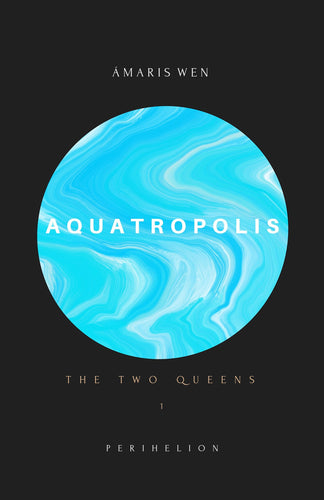 AQUATROPOLIS - The Two Queens (Part 1)