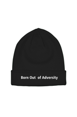 Born Out of Adversity Beanie Hat