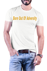 Born Out Of Adversity T-Shirt