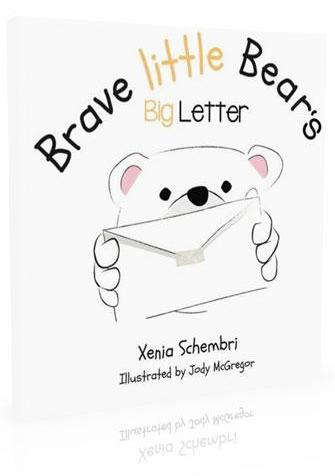 Brave Little Bear's Big Letter - Book three