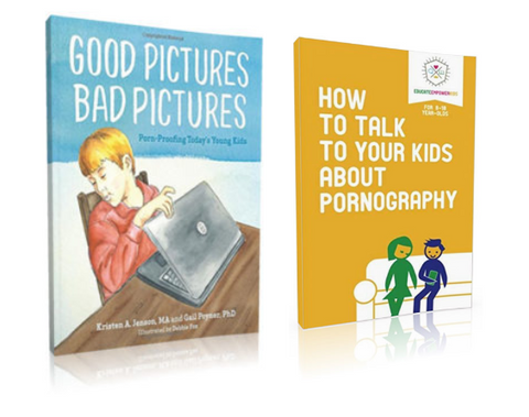 COMBO DEAL: Good Pics Bad Pics & How to Talk to Your Kids About Porn