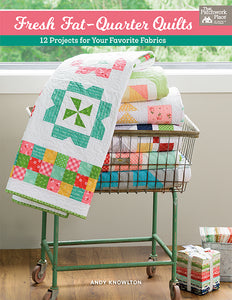 B1497 Fresh Fat-Quarter Quilts by Andy Knowlton