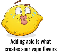 Acid Creates Sour Vape Flavors