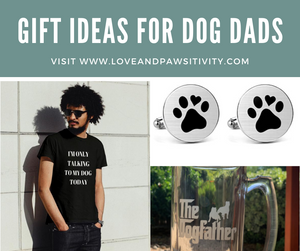 Gift Ideas For Dog Dads
