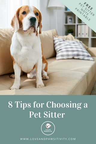 8 tips for choosing a pet sitter free printable