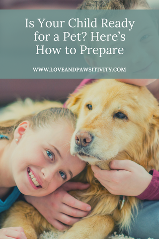 Is Your Child Ready for a Pet? Here's How to Prepare