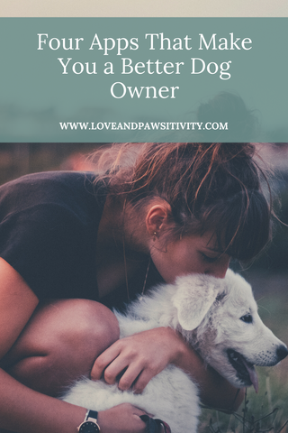 Four Apps That Make You a Better Dog Owner