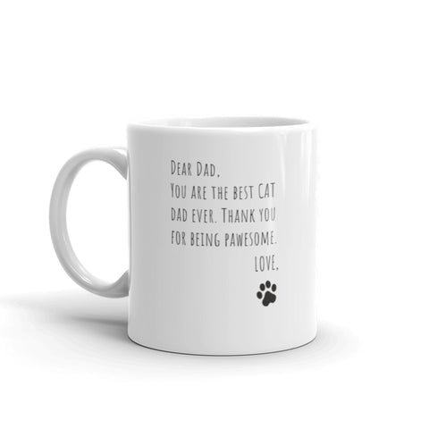 Dear Dad, From Cat | Classic Mug