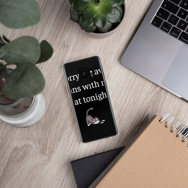 Plans With My Cat | Samsung Galaxy Phone Case
