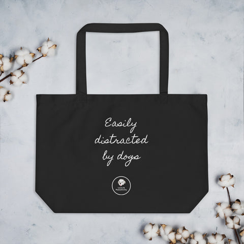 Easily Distracted by Dogs | Large Eco Tote Bag
