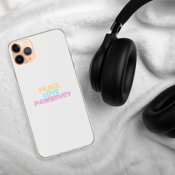 Peace, Love, and Pawsitivity | iPhone Case