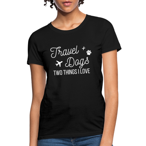 Travel & Dogs | Comfort Tee | Women - Love & Pawsitivity