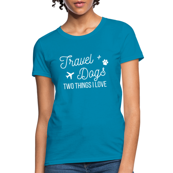 Travel & Dogs | Women's T-Shirt - turquoise