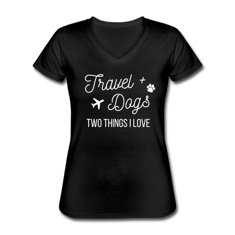 Travel & Dogs | V-Neck Tee | Women - Love & Pawsitivity