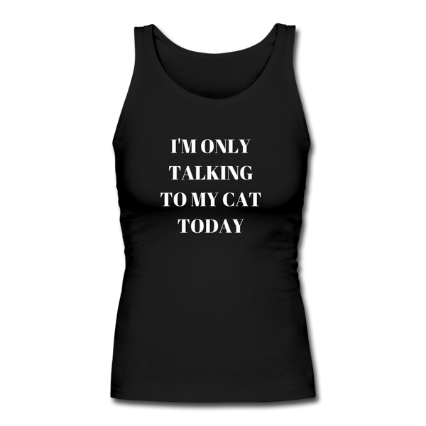 I'm Only Talking to My Cat | Comfort Tank Top | Women - Love & Pawsitivity
