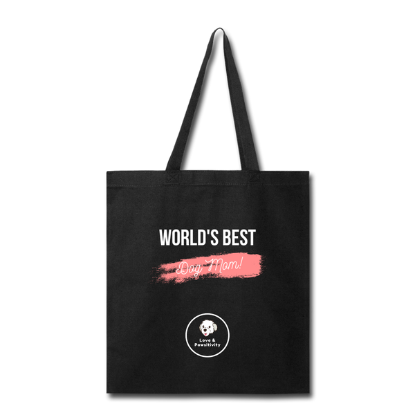 Best Dog Mom | Tote Bag - Love & Pawsitivity