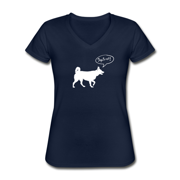Squirrel! - Husky | V-Neck Tee | Women - Love & Pawsitivity