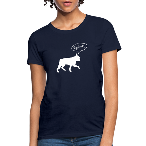 Squirrel! - Boston Terrier | Comfort Tee | Women - Love & Pawsitivity
