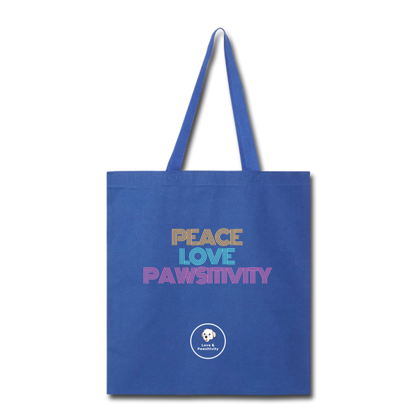 Peace, Love, and Pawsitivity | Tote Bag - Love & Pawsitivity