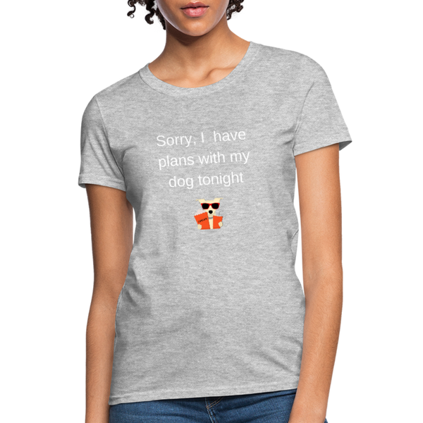 Plans With My Dog | Comfort Tee | Women - Love & Pawsitivity