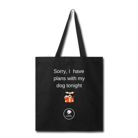 Plans With My Dog | Tote Bag - Love & Pawsitivity