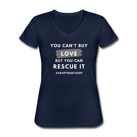 You Can't Buy Love | V-Neck Tee | Women - Love & Pawsitivity