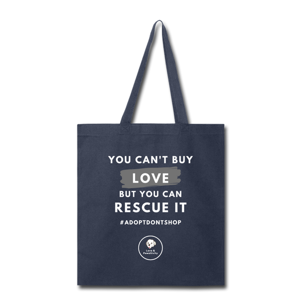 You Can't Buy Love | Tote Bag - Love & Pawsitivity