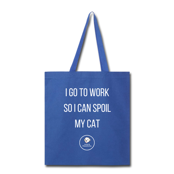 Spoil My Cat | Tote Bag - Love & Pawsitivity