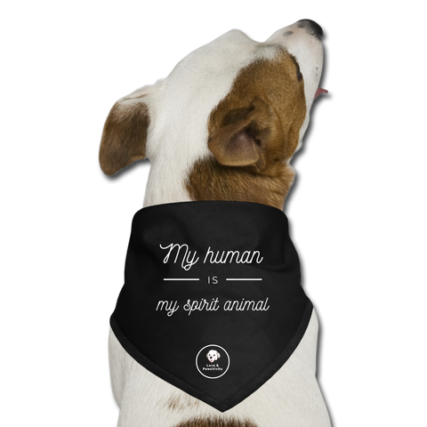 My Human is My Spirit Animal | Dog Bandana - black