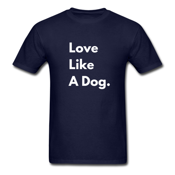 Love Like a Dog | Comfort Tee | Men - navy
