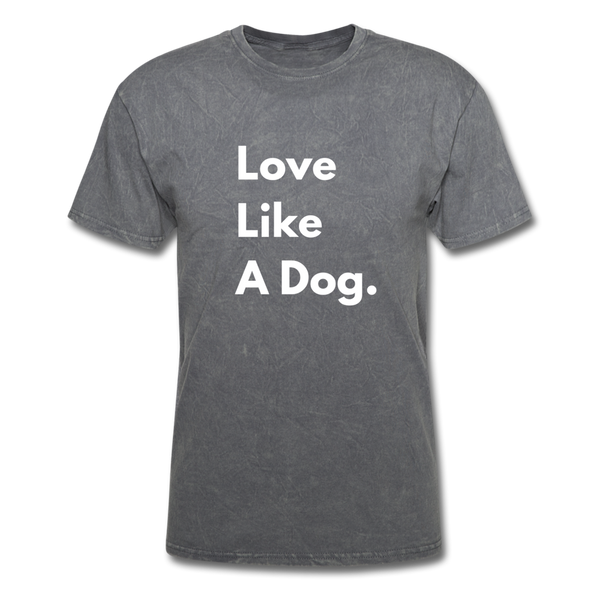 Love Like a Dog | Comfort Tee | Men - mineral charcoal gray