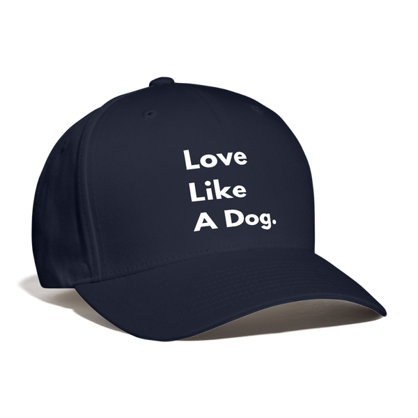 Love Like A Dog | Baseball Cap - navy