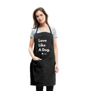 Love Like A Dog | Adjustable Apron - black