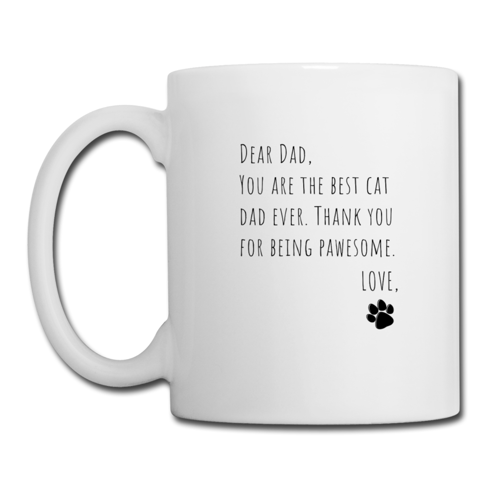 Dear Dad,  From Cat | White Mug - white