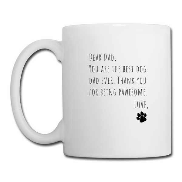 Dear Dad,  From Dog | White Mug - white