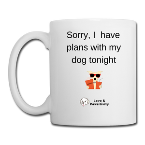 Plans With My Dog | White Mug - white