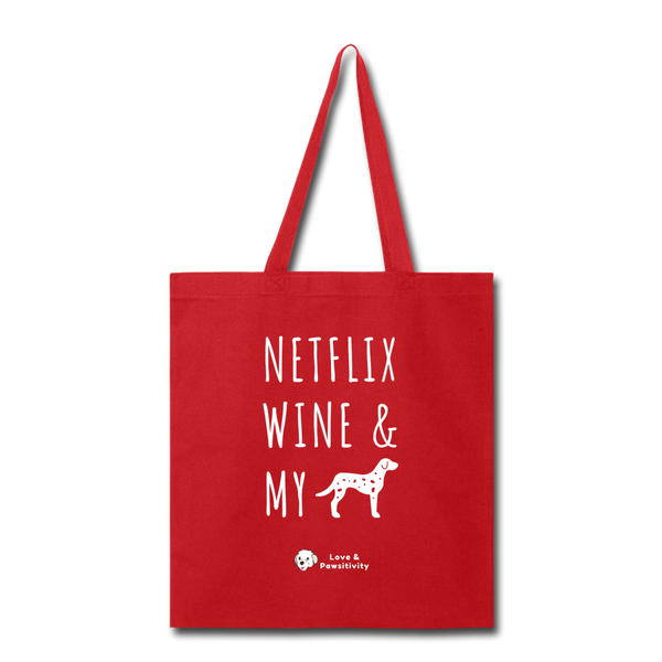 Netflix, Wine, & My Dalmatian | Tote Bag - red